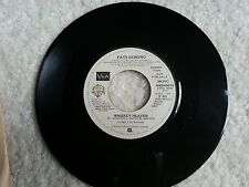 RARE FATS DOMINO 45 RECORD DEMO PROMOTIONAL NOT FOR SALE WHISKEY HEAVEN - RARE!!
