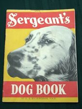Sergeant's DOG Book - 1937 Pet Care Booklet