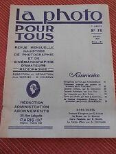 REVUE LA PHOTO POUR TOUS - REVUE D'ART N 76 année 1930 ( ref 48 )