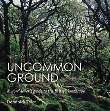 Uncommon Ground: A word-lover's guide to the Bri, Tyler, Dominick, New