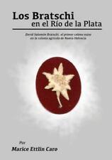 Los Bratschi en el Río de la Plata (2015, Paperback)