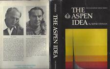 The Aspen Idea by Sidney Hyman photos Ferenc Berko 1975 1st stated hc/dj