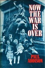 Now the War is Over: Social History of Britain, 19