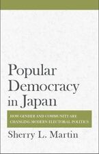 Popular Democracy in Japan: How Gender and Community Are Changing Modern Elector