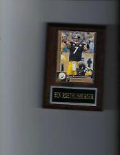 BEN ROETHLISBERGER PLAQUE PITTSBURGH STEELERS FOOTBALL NFL   C