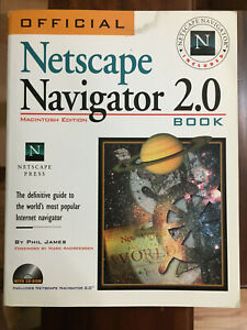 Official Netscape Navigator 2.0 Book with CD Rom  First Edition, 1996, 600 pages
