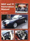 MGF & TF Restoration Manual - Restauration Handbuch Buch book restaurieren MG F