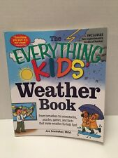 The Everything Kids Weather Book By Joe Snedeker