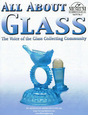 All About Glass 6:3: Royal Gem*Cut Libbey*Vaseline*More