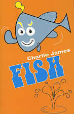 Fish, James, Charlie, Very Good Book