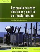 Desarrollo de redes eléctricas y centros de transformación (Electricidad Electr