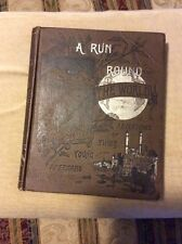 A Run Round The World or Adventures Of Three Young Americans De Wolfe, Fiske