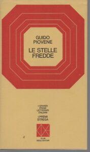 Premio Strega 1970 - Le stelle fredde - Guido Piovene - CDE