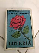 Loteria: A Novel By Mario Alberto Zambrano Preowned