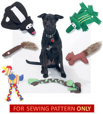 SEWING PATTERN! MAKE 6 DOG PULL~CHEW TOYS! SMALL~LARGE DOGS~PUPPIES!