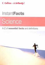 Collins Instant Facts - Science by McMonagle, Derek