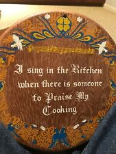 """I Sing In The Kitchen"" Wood Decorative Plaque"