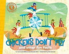 CHICKENS DON'T FLY and other facts (Brand New Paperback) Laura Lyn DiSiena