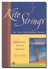 Kite Strings of the Southern Crossby Gough  Travel HB 1999  W8