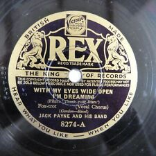 78 rpm JACK PAYNE with my eyes wide open i'm dreaming / the prize waltz REX 8274