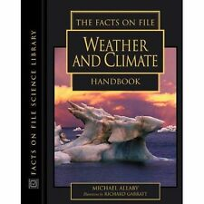 New, The Facts on File Weather and Climate Handbook (Facts on File Science Handb