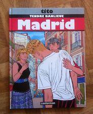 TENDRE BANLIEUE MADRID TITO EO TTBE  (G42)