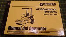 SUPERPAC COMPACTION MOEL 400 & 400P OPERATORS MANUAL IN SPANISH, L-4024-S, N.O.S