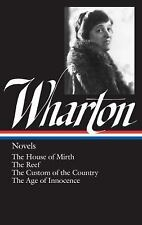 Edith Wharton : Novels : The House of Mirth / The Reef / The Custom of the