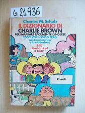 CHARLES M. SCHULZ - IL DIZIONARIO DI CHARLIE BROWN - RIZZOLI - 1975