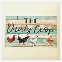 The Quirky Chicken Hen Rooster Coop Sign Wall Plaque or Hanging Garden House