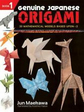 Dover Origami Papercraft: Genuine Japanese Origami : 33 Mathematical Models...