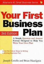 Small Business: Your First Business Plan : Learn the Critical Steps to Writing a