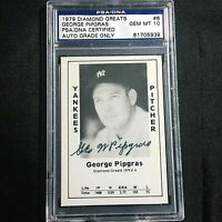 GEORGE PIPGRAS Signed Autographed 1979 Diamond Greats PSA/DNA GEM MT 10 YANKEES
