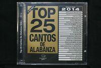 Top 25 Cantos De Alabanza Edicion 2014 - New Sealed CD (C1171)