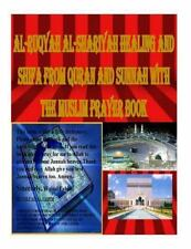 Al-Ruqyah Al-Shariyah Healing and Shifa from Quran and Sunnah with the Muslim...