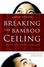 Breaking the Bamboo Ceiling: Career Strategies for Asians - Jane Hyundai