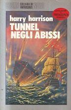 N4 - TUNNEL NEGLI ABISSI - Harry Harrison - ed Cosmo Argento ed. Nord 1985
