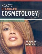 Milady's Standard Cosmetology: Practical Workbook