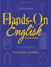 Hands-On English, Second Edition by Fran Santoro Hamilton