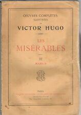 Les MISÉRABLES de Victor HUGO Œuvres complètes illustrées 3è partie Marius ~1900