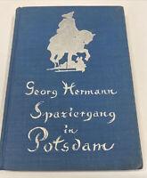 Georg Hermann Spaziergang in Potsdam Mit Zeichn. von Paul Scheurich Erstausgabe