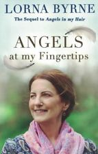 Angels At My Fingertips by Lorna Byrne NEW