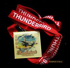 2008 US AIR FORCE THUNDERBIRDS VIP LANYARD PIN AIRSHOW