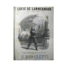 DONIZETTI G. Lucie de Lammermoor Opéra XIXe partition sheet music score
