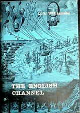 The English Channel a History by J.A. Williamson  (Hardcover 1961)