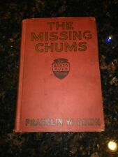 The Missing Chums, Hardy Boys Stories, Franklin W. Dixon First Edition 1928