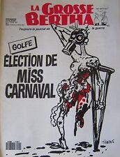 LA GROSSE BERTHA N° 4 de FEVRIER 1991 TIGNOUS GOLFE ELECTION MISS CARNAVAL
