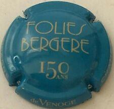 Capsule de Champagne De VENOGE (Folies Bergère 150 ans)