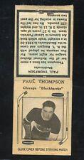 1936-39 Diamond Matchbook Hockey Type 2   Paul Thompson  Blackhawks   LOOK !!