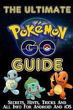 Pokemon Go Guide: Tips, Hints and Cheats by D. D. Daniels (2016, Paperback)